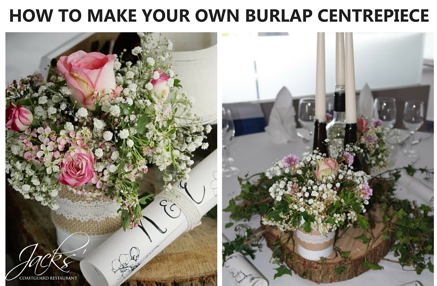 How To Make Your Own Burlap Centerpiece